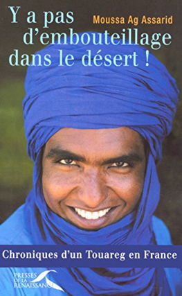 The cover of Moussa's book, There are No Traffic Jams in the Desert.