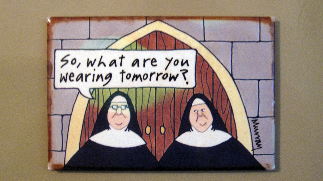 A magnet in the Little Sisters' convent.